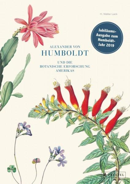 Lack, H. Walter; Alexander von Humboldt und die botanische Erforschung Amerikas