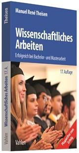 Theisen, Manuel R.; Wissenschaftliches Arbeiten