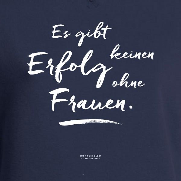 """Herren-T-Shirt """"Es gibt keinen Erfolg ohne Frauen"""""""