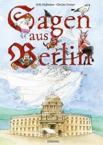 Gloßmann, Sagen aus Berlin