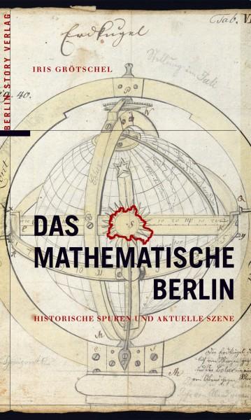 Grötschel, Iris; Das mathematische Berlin