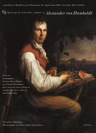 Humboldt, Alexander von; Ansichten der Kordilleren und Monumente der eingeborenen Völker Amerikas