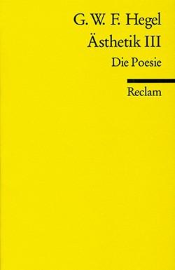 Hegel, G. W. F., Ästhetik III