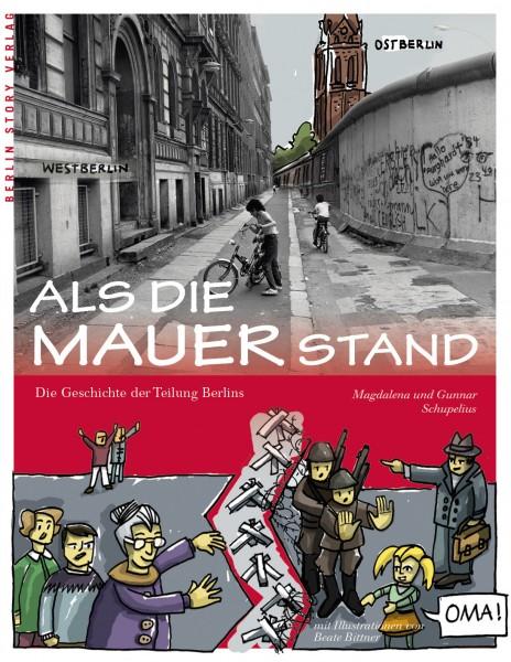 Schupelius M: Als die Mauer stand