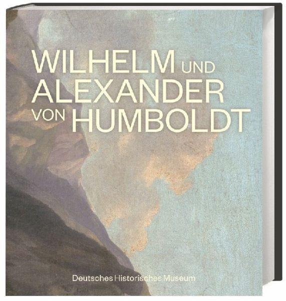 Wilhelm und Alexander Humboldt