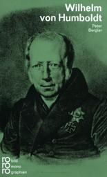 Berglar, Peter; Wilhelm von Humboldt