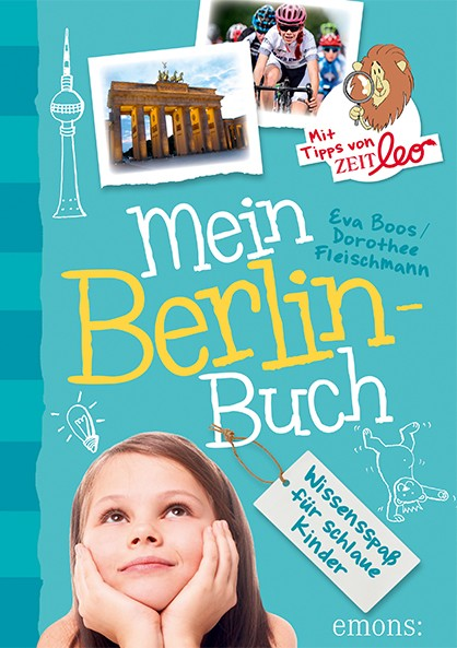 Mein Berlin-Buch - Wissensspaß für schlaue Kinder