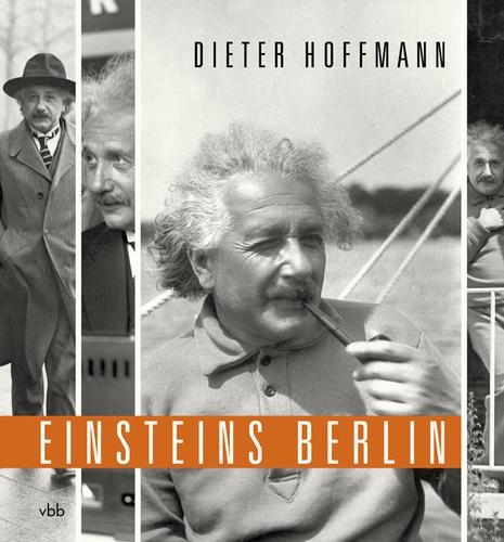 Hoffmann, Dieter; Einsteins Berlin