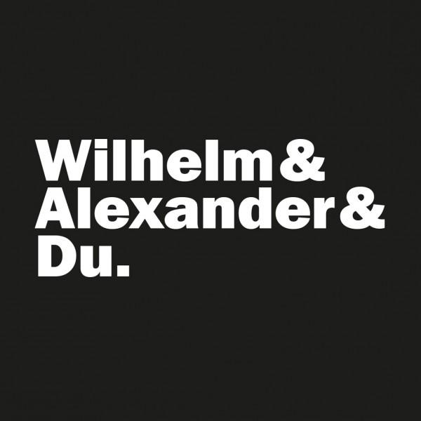 Personalisiertes Herren T-Shirt Wilhelm & Alexander & DU