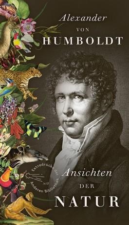 Alexander von Humboldt, Ansichten der Natur
