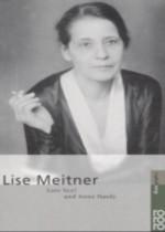 Hardy, Anne; Sexl, Lore; Lise Meitner